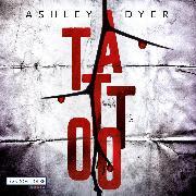 Cover-Bild zu Tattoo (Audio Download) von Dyer, Ashley