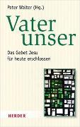 Cover-Bild zu Vater unser von Walter, Peter (Hrsg.)
