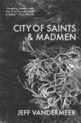 Cover-Bild zu VanderMeer, Jeff: City of Saints and Madmen (eBook)