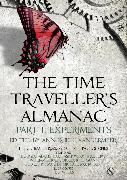 Cover-Bild zu VanderMeer, Ann (Hrsg.): The Time Traveller's Almanac Part I - Experiments (eBook)