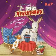 Cover-Bild zu Kolb, Suza: Der Esel Pferdinand - Teil 6: Abrakadabra, einmal grauer Esel! (Audio Download)