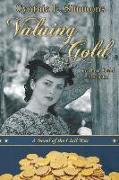 Cover-Bild zu Valuing Gold: A Novella of the Civil War von Simmons, Cynthia L.