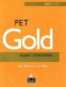 Cover-Bild zu PET Gold Exam Maximiser - NEW! PET Gold Exam Maximiser Exam Maximiser (With Key) - PET Gold Exam Maximiser - Revised Edition von Newbrook, Jacky