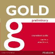 Cover-Bild zu New Gold Preliminary Class Audio CDs