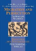 Cover-Bild zu Migration and Persecution (eBook) von Bell, Karin (Hrsg.)