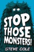 Cover-Bild zu Cole, Steve: Stop Those Monsters! (eBook)