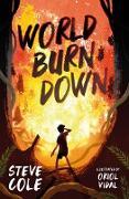 Cover-Bild zu Cole, Steve: World Burn Down (eBook)