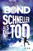 Cover-Bild zu Cole, Steve: Young Bond - Schneller als der Tod