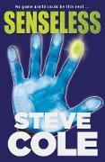 Cover-Bild zu Cole, Steve: Senseless (eBook)