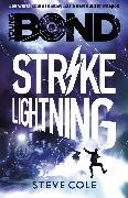 Cover-Bild zu Cole, Steve: Young Bond: Strike Lightning (eBook)