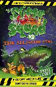 Cover-Bild zu Cole, Steve: Slime Squad Vs the Alligator Army (eBook)