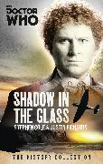 Cover-Bild zu Richards, Justin: Doctor Who: The Shadow In The Glass (eBook)
