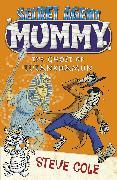 Cover-Bild zu Cole, Steve: Secret Agent Mummy: The Ghost of Tutankhamun (eBook)