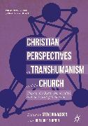 Cover-Bild zu Cole-Turner, Ron (Hrsg.): Christian Perspectives on Transhumanism and the Church (eBook)