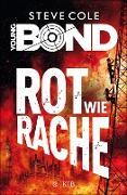 Cover-Bild zu Cole, Steve: Young Bond 04- Rot wie Rache (eBook)