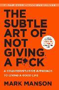 Cover-Bild zu The Subtle Art of Not Giving a F*ck von Manson, Mark