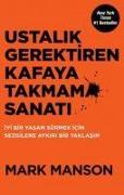 Cover-Bild zu Ustalik Gerektiren Kafaya Takmama Sanati von Manson, Mark