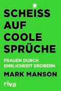 Cover-Bild zu Scheiß auf coole Sprüche von Manson, Mark