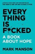 Cover-Bild zu Everything Is F*cked (eBook) von Manson, Mark