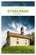 Cover-Bild zu Götschi, Silvia: Etzelpass