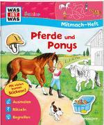Cover-Bild zu Dix, Eva: WAS IST WAS Junior Mitmach-Heft Pferde und Ponys