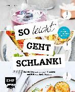 Cover-Bild zu Iburg, Anne: So leicht geht schlank! - Das einfachste Abnehmbuch der Welt (eBook)