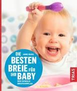 Cover-Bild zu Iburg, Anne: Die besten Breie für Ihr Baby