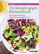 Cover-Bild zu Iburg, Anne: 111 Rezepte gegen Bluthochdruck (eBook)