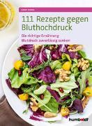 Cover-Bild zu Iburg, Anne: 111 Rezepte gegen Bluthochdruck