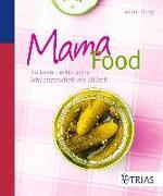 Cover-Bild zu Iburg, Anne: Mama-Food (eBook)