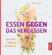 Cover-Bild zu Iburg, Anne: Essen gegen das Vergessen (eBook)