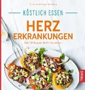 Cover-Bild zu Iburg, Anne: Köstlich essen Herzerkrankungen (eBook)
