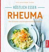 Cover-Bild zu Keyßer, Gernot: Köstlich essen - Rheuma