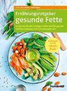 Cover-Bild zu Iburg, Anne: Ernährungsratgeber gesunde Fette