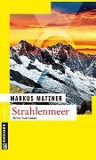 Cover-Bild zu Matzner, Markus: Strahlenmeer