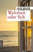 Cover-Bild zu Walden, Jacob: Wahrheit oder Sylt