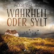 Cover-Bild zu Walden, Jacob: Wahrheit oder Sylt (Audio Download)
