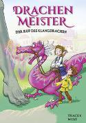 Cover-Bild zu West, Tracey: Drachenmeister Band 16 - Der Ruf des Klangdrachen