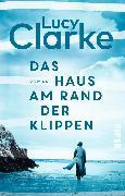 Cover-Bild zu Das Haus am Rand der Klippen von Clarke, Lucy