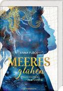 Cover-Bild zu Fleck, Anna: Meeresglühen (Romantasy-Trilogie, Bd. 2)
