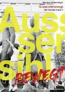 Cover-Bild zu Aussersihl bewegt von Lindenmeyer, Hannes