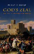 Cover-Bild zu Sloterdijk, Peter: God's Zeal (eBook)
