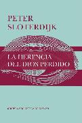Cover-Bild zu Sloterdijk, Peter: La herencia del Dios perdido (eBook)