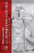 Cover-Bild zu Sloterdijk, Peter: El imperativo estético (eBook)