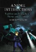 Cover-Bild zu Cavallaro, Dani: Anime Intersections