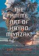 Cover-Bild zu Cavallaro, Dani: The Anime Art of Hayao Miyazaki
