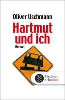 Cover-Bild zu Uschmann, Oliver: Hartmut und ich (eBook)
