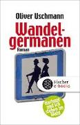 Cover-Bild zu Uschmann, Oliver: Wandelgermanen (eBook)