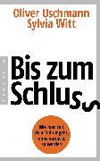 Cover-Bild zu Uschmann, Oliver: Bis zum Schluss (eBook)