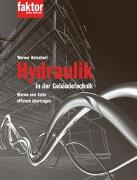 Cover-Bild zu Hydraulik in der Gebäudetechnik von Betschart, Werner